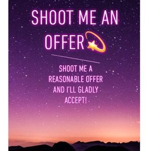 Shoot me a reasonable offer!